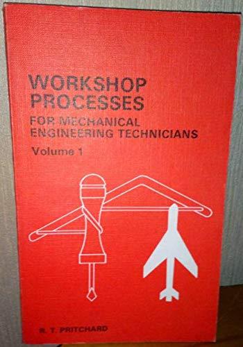 9780340124444: Workshop Processes for Mechanical Engineering Technicians: v. 1 (General Techniques)
