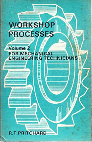 9780340124659: Workshop Processes for Mechanical Engineering Technicians: v. 2 (General Techniques)