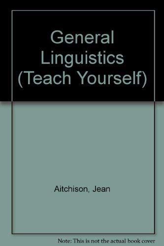 General Linguistics (Teach Yourself): Aitchison, Jean
