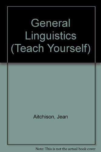 9780340124673: General Linguistics (Teach Yourself)