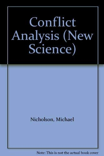Conflict Analysis (New Science): Nicholson, Michael