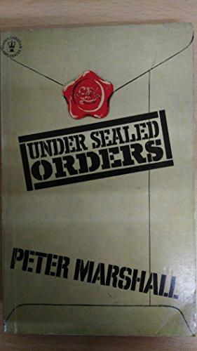 Under Sealed Orders