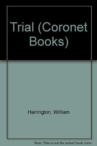 9780340125199: Trial (Coronet Books)