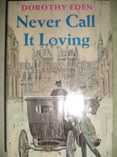 9780340125311: Never Call it Loving