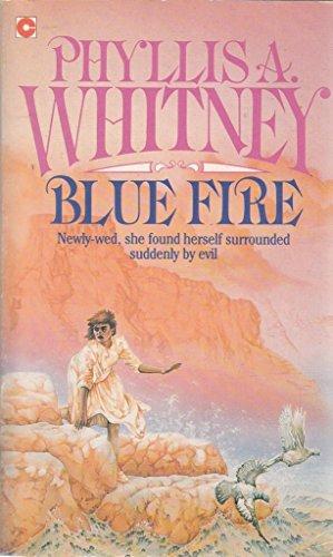 BLUE FIRE (CORONET BOOKS): PHYLLIS A. WHITNEY