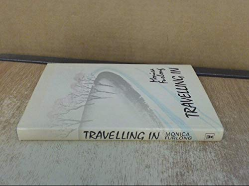 Travelling in (0340125543) by Monica Furlong
