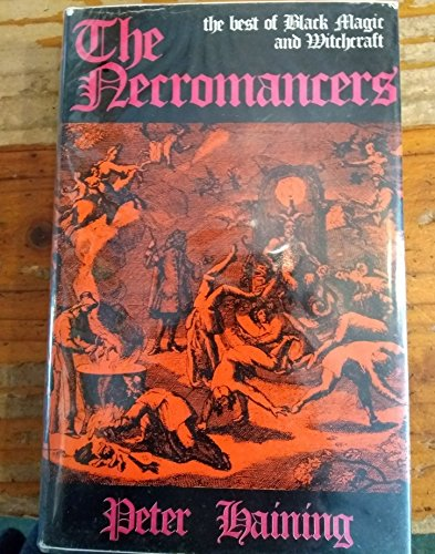 9780340125960: The Necromancers: Best of Black Magic and Witchcraft