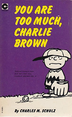 9780340126141: You're Too Much, Charlie Brown
