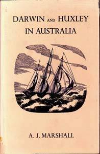 Darwin and Huxley in Australia: Marshall, A. J.