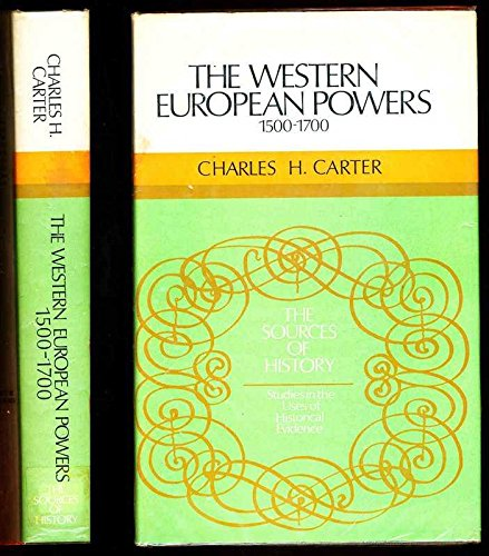 The Western European Powers, 1500-1700: Carter, Charles Howard