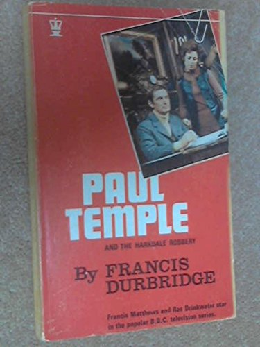 9780340127476: Paul Temple and the Harkdale robbery