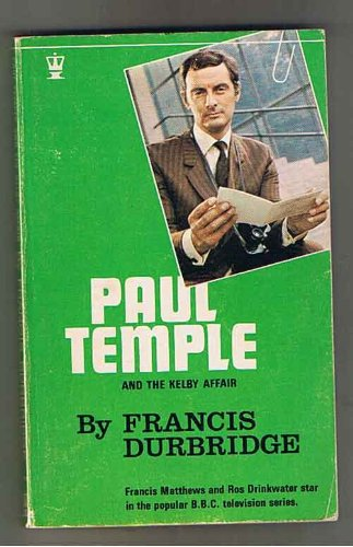 9780340127483: Paul Temple and the Kelby Affair