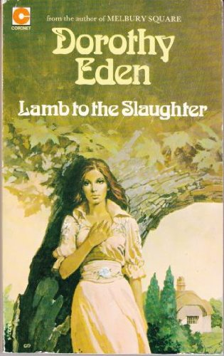 Lamb to the Slaughter: Dorothy Eden
