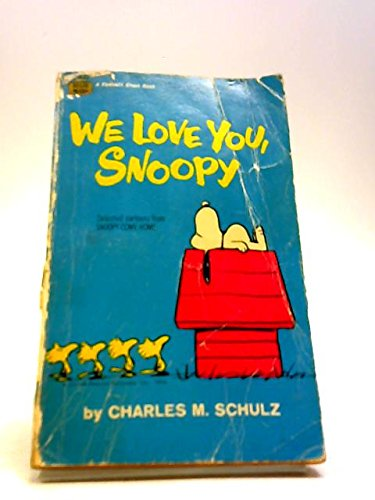 9780340127865: We Love You, Snoopy