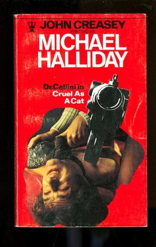 Dr. Cellini in Cruel as a Cat: Michael Halliday (John