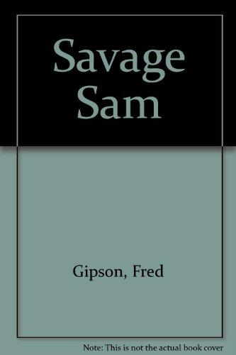 9780340128091: Savage Sam
