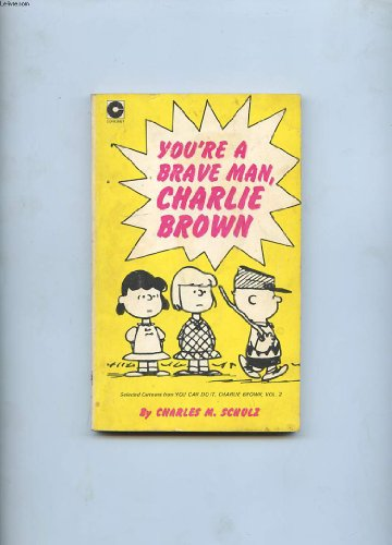 9780340128381: You're a Brave Man, Charlie Brown (Coronet Books)