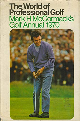9780340128961: The World of Professional Golf. Mark H. McCormack