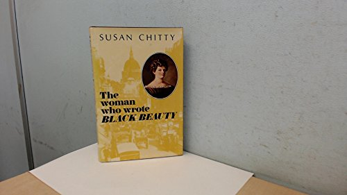 The Woman Who Wrote Black Beauty.