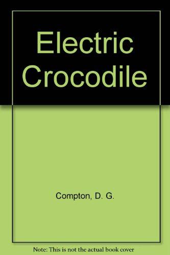 9780340129326: Electric Crocodile