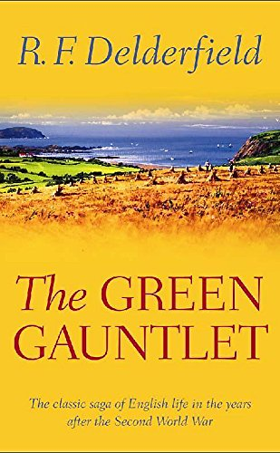 9780340129715: The Green Gauntlet: A Horseman Riding By Book Three (Bk. 3)