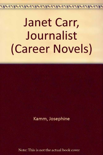 Janet Carr Journalist Kamm (0340134666) by Kamm, Josephine