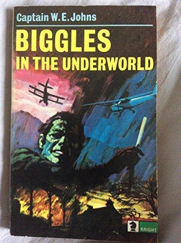 9780340134795: Biggles in the Underworld (Knight Books)