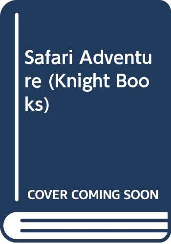9780340135006: Safari Adventure (Knight Books)