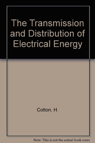 9780340147719: The Transmission and Distribution of Electrical Energy