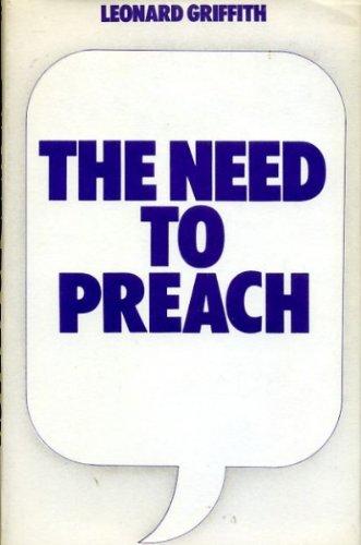 Need to Preach: Griffith, A.Leonard