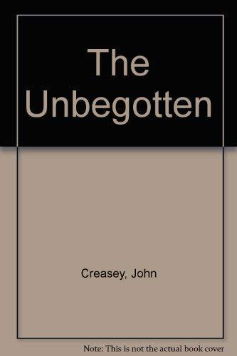 9780340148891: The Unbegotten