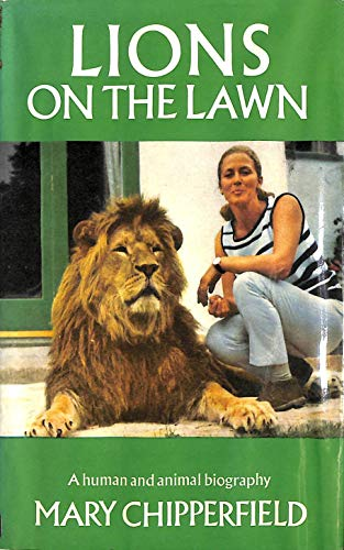 Lions on the lawn: Chipperfield, Mary
