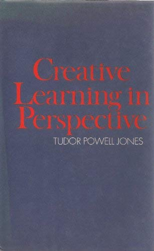 9780340149003: Creative Learning in Perspective
