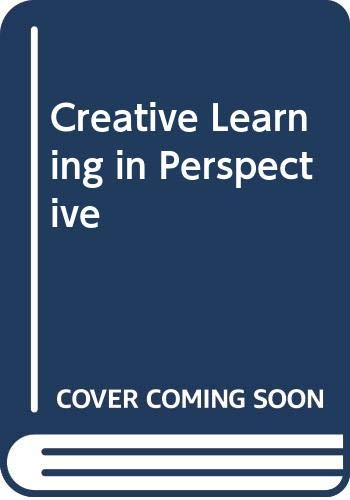 9780340149010: Creative Learning in Perspective