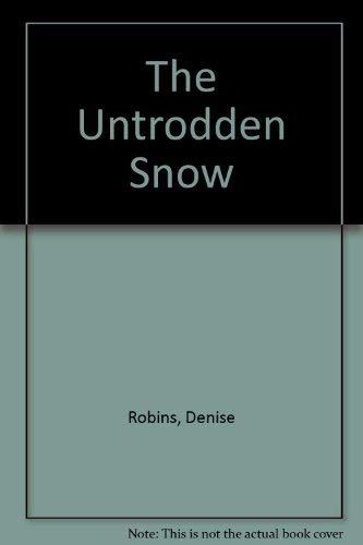 9780340149850: The Untrodden Snow
