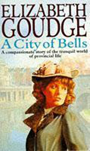 A City of Bells: Goudge, Elizabeth