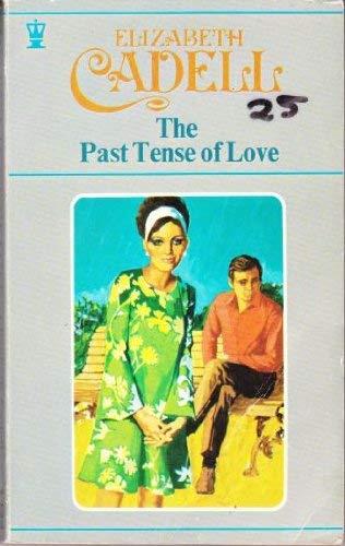 9780340150887: Past Tense of Love