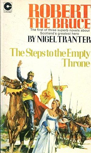 Robert the Bruce: Steps to the Empty Throne (Coronet Books): Tranter, Nigel