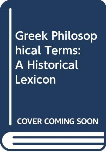 9780340151730: Greek Philosophical Terms: A Historical Lexicon