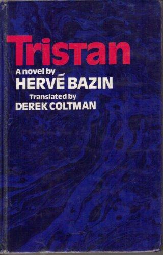 Tristan: Herve Bazin