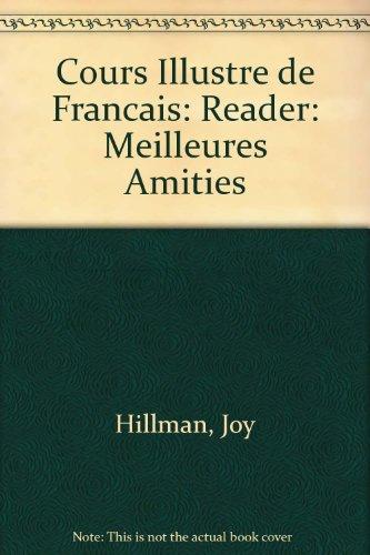9780340152447: Cours Illustre de Francais: Reader: Meilleures Amities