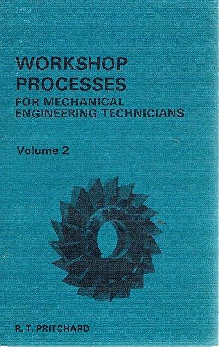 9780340152546: Workshop Processes for Mechanical Engineering Technicians: v. 2