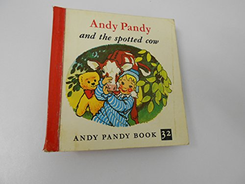 Andy Pandy and the spotted cow: Bird, Maria ; Barnett, David (illustrator):