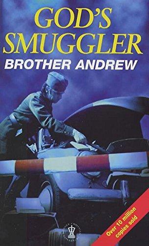 God's Smuggler (Hodder Christian paperbacks): Brother Andrew, John