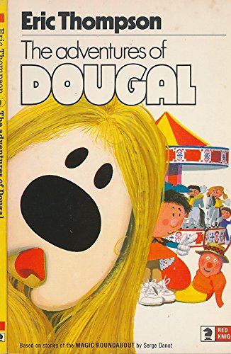9780340155431: The adventures of Dougal