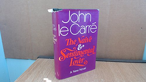 The Naive and Sentimental Lover: John Le Carre