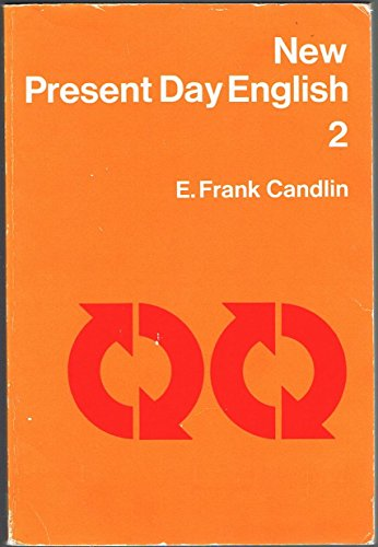 New Present Day English for Foreign Students: Candlin, E.Frank