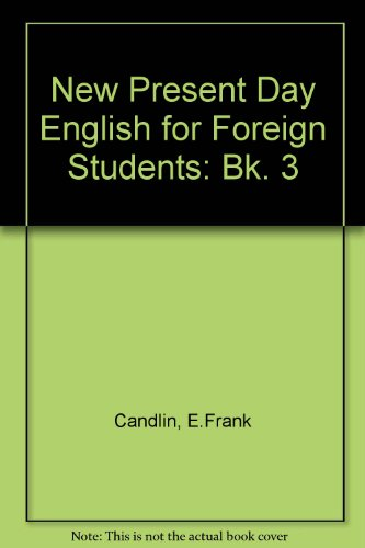 New Present Day English for Foreign Students: New Present Day