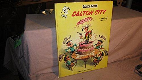 9780340156896: Dalton City (Lucky Luke)
