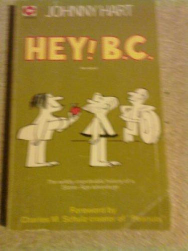 9780340156940: Hey! B.C.